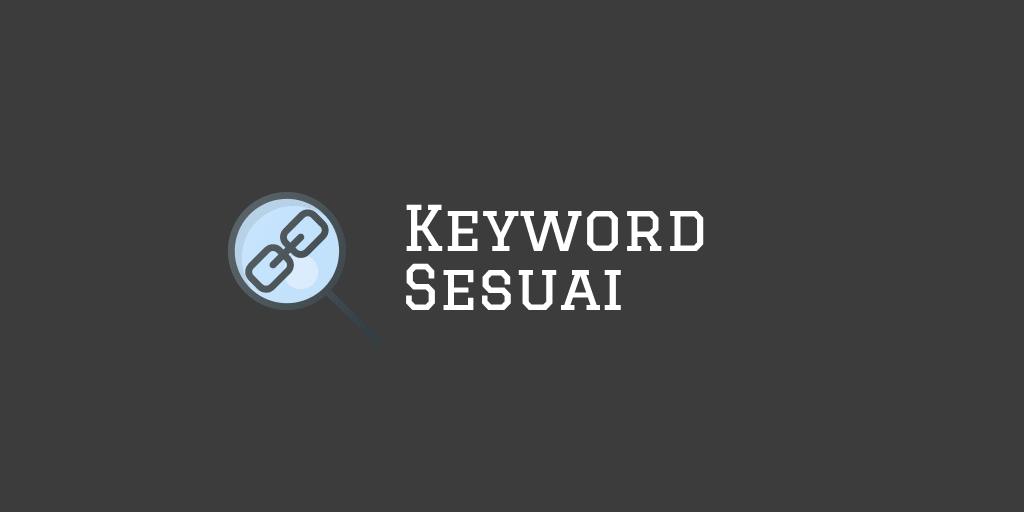 Sesuai Keyword Bisnis